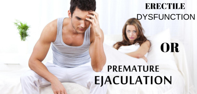 Premature Ejaculation and Erectile Dysfunction